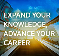 Expand Your Knowledge, Advance Your Career...