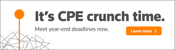 It's CPE crunch time. Meet your year-end deadline now. Learn more...